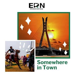 Somewhere in Town - ExclusiveRawNaija