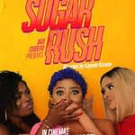 SUGAR RUSH: The Movie Review