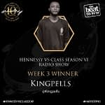 "The Battle for the ""Best Rapper"" Crown Continues as King Pells Wins Week 3 of the Hennessy VS Class Radio Show!"